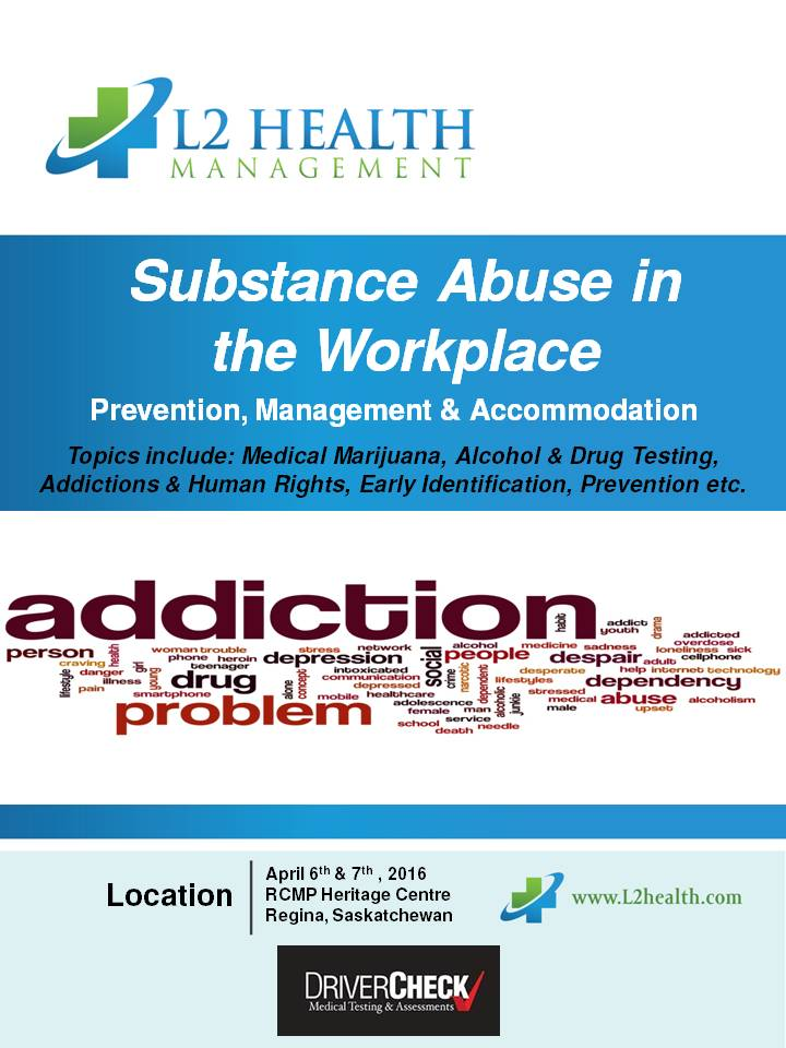 a report on the substance abuse in the workplace Report: workplace substance-use policies could help canadians and employers  workers' unions are working hard to guide employees to available substance abuse programs in addition to newsletters and magazines, many unions also try to reach out to employees via social media.